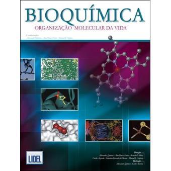 Bioquímica - Organização Molecular da Vida