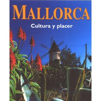 Mallorca - Cultura y Placer
