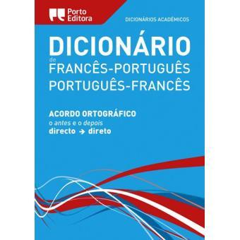 Dicionário Académico Francês/Português - Português/Francês
