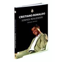 Cristiano Ronaldo - Sonhos Realizados