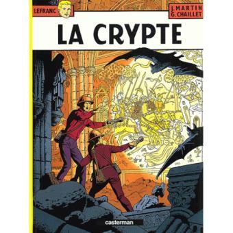 Lefranc - Livre 9: La Crypte