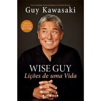 Wise Guy: Lições de Uma Vida