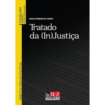 Tratado da (In)justiça