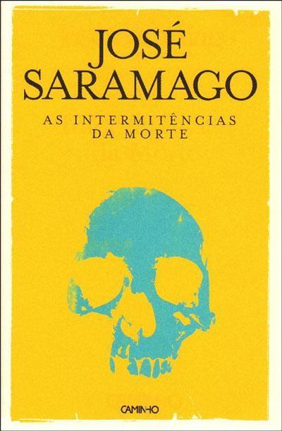 Intermitências da Morte by José Saramago