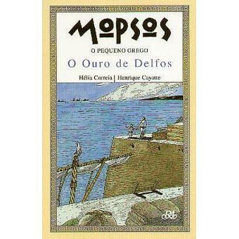 Mopsos, o Pequeno Grego Vol 1: O Ouro de Delfos
