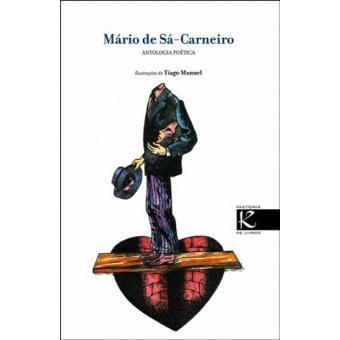 Mário de Sá Carneiro: Antologia Poética