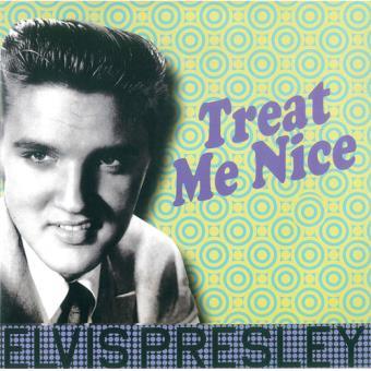 Treat Me Nice - LP