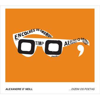 Alexandre O'Neill: Dizem os Poetas Vol 2 - CD