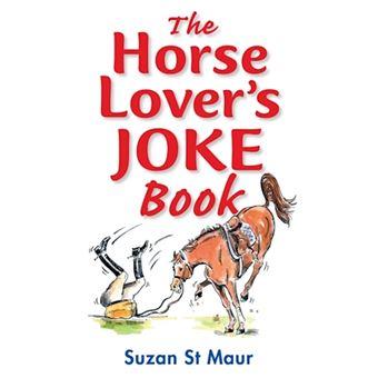 Horse lover's joke book