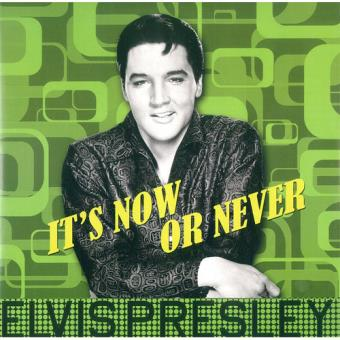 It's Now or Never - CD