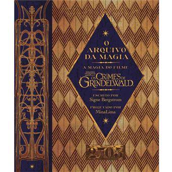 O Arquivo da Magia: Os Crimes de Grindelwald