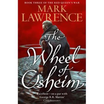 The Red Quen's War - Book 3: The Wheel of Osheim