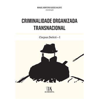 Criminalidade Organizada Transnacional - Corpus Delicti - I