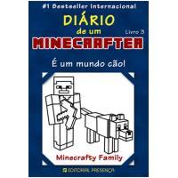 O Diário de um Minecrafter - Livro 3: É um Mundo Cão!