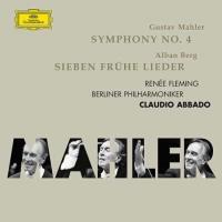 Mahler: Symphony no.4 & Berg: Sieben frühe Lieder