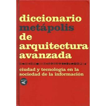 diccionario metapolis de arquitectura