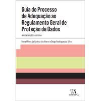 Guia do Processo de Adequação ao Regulamento Geral de Proteção de Dados