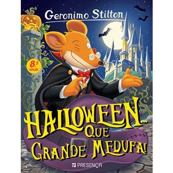 Geronimo Stilton - Livro 36: Halloween... Que Grande Medufa!