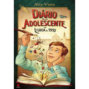 Diário de um adolescente na Lisboa de 1910