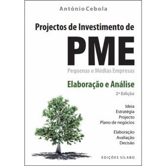 Projectos de Investimento de Pequenas e Médias Empresas – Elaboração e Análise