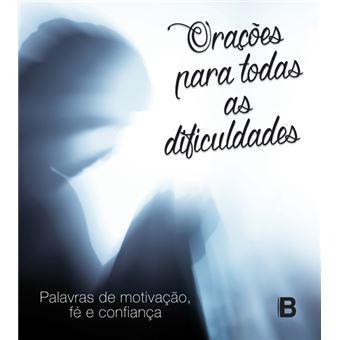 Orações para Todas as Dificuldades