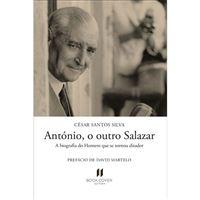 António, o Outro Salazar