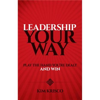 Leadership your way: play the hand