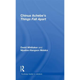 Routledge Study Guide: Chinua Achebe's Things Fall Apart