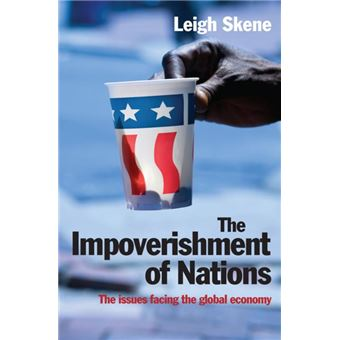 The Impoverishment of Nations