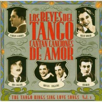 REYES DEL TANGO SING LOVE SONGS V.1