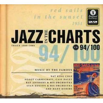 Jazz in the Charts 94 - Red Sails in the Sunset 1951