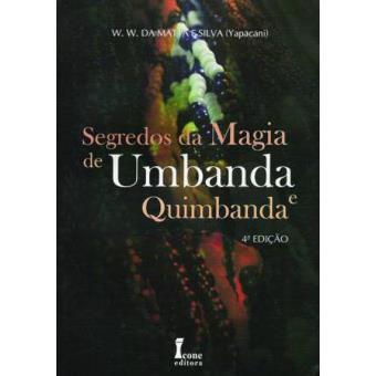 Segredos da Magia de Umbanda e Quimbanda