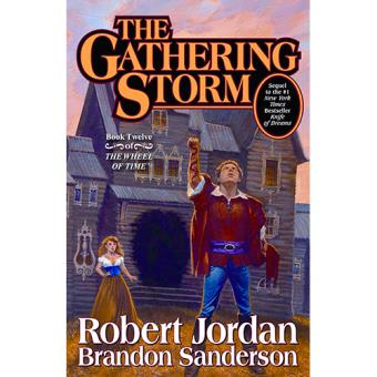 The Wheel of Time - Book 12: The Gathering Storm