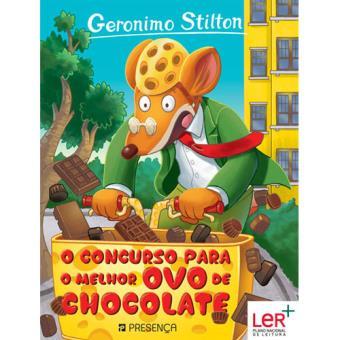 Geronimo Stilton - Livro 72: O Concurso para o Melhor Ovo de Chocolate
