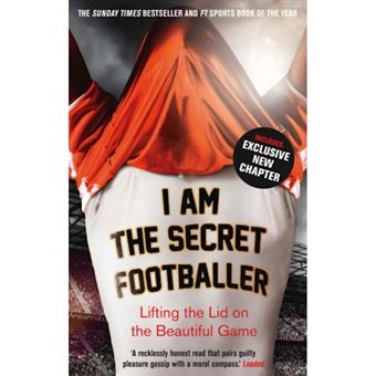 I am the secret footballer
