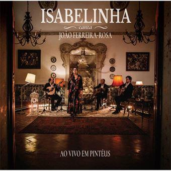 Isabelinha Canta João Ferreira-Rosa - CD