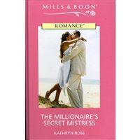 Millionaire's secret mistress