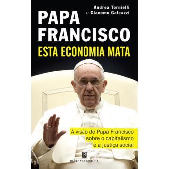 Resultado de imagem para A Economia do Papa Francisco