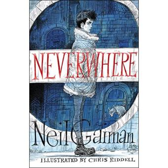 Neverwhere - Illustrated Edition