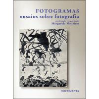 Fotogramas - Ensaios Sobre Fotografia
