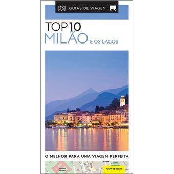 Milao e os Lagos - Guia de Viagem Porto Editora Top 10