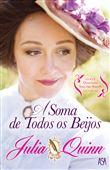 Quarteto Smythe-Smith - Livro 3: A Soma de Todos os Beijos