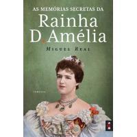 As Memórias Secretas da Rainha D. Amélia