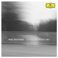 Max Richter | Songs from Before