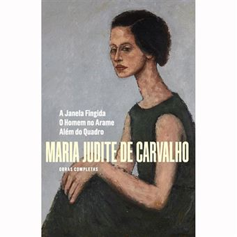 Obras Completas de Maria Judite de Carvalho - Livro 4