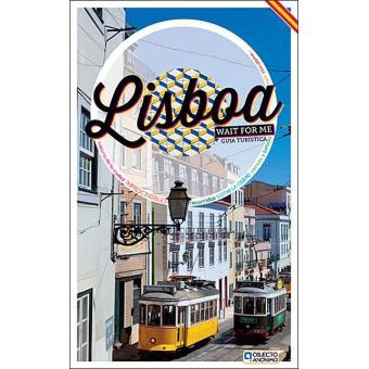 Lisboa - Wait for Me Guía Turística