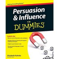 Persuasion and influence for dummie