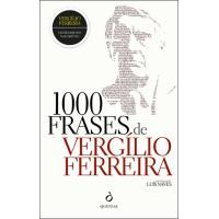 1000 Frases de Vergílio Ferreira