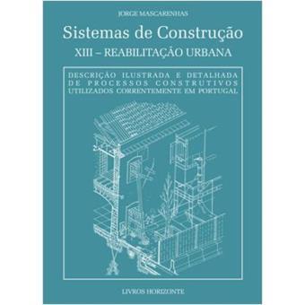 Sistemas de construção XIII - Reabilitação Urbana