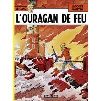 Lefranc - Livre2: L'Ouragan De Feu